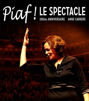 MUSICAL | Piaf! Le spectacle